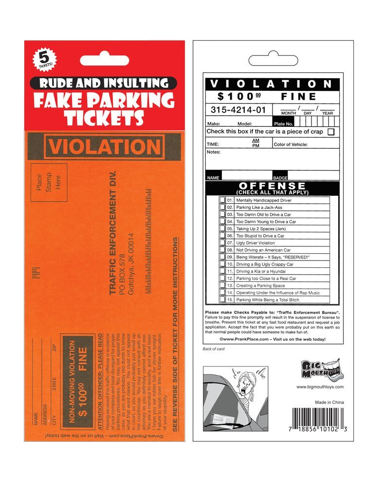 Fake Parking Tickets Let that jerk know what you think of his